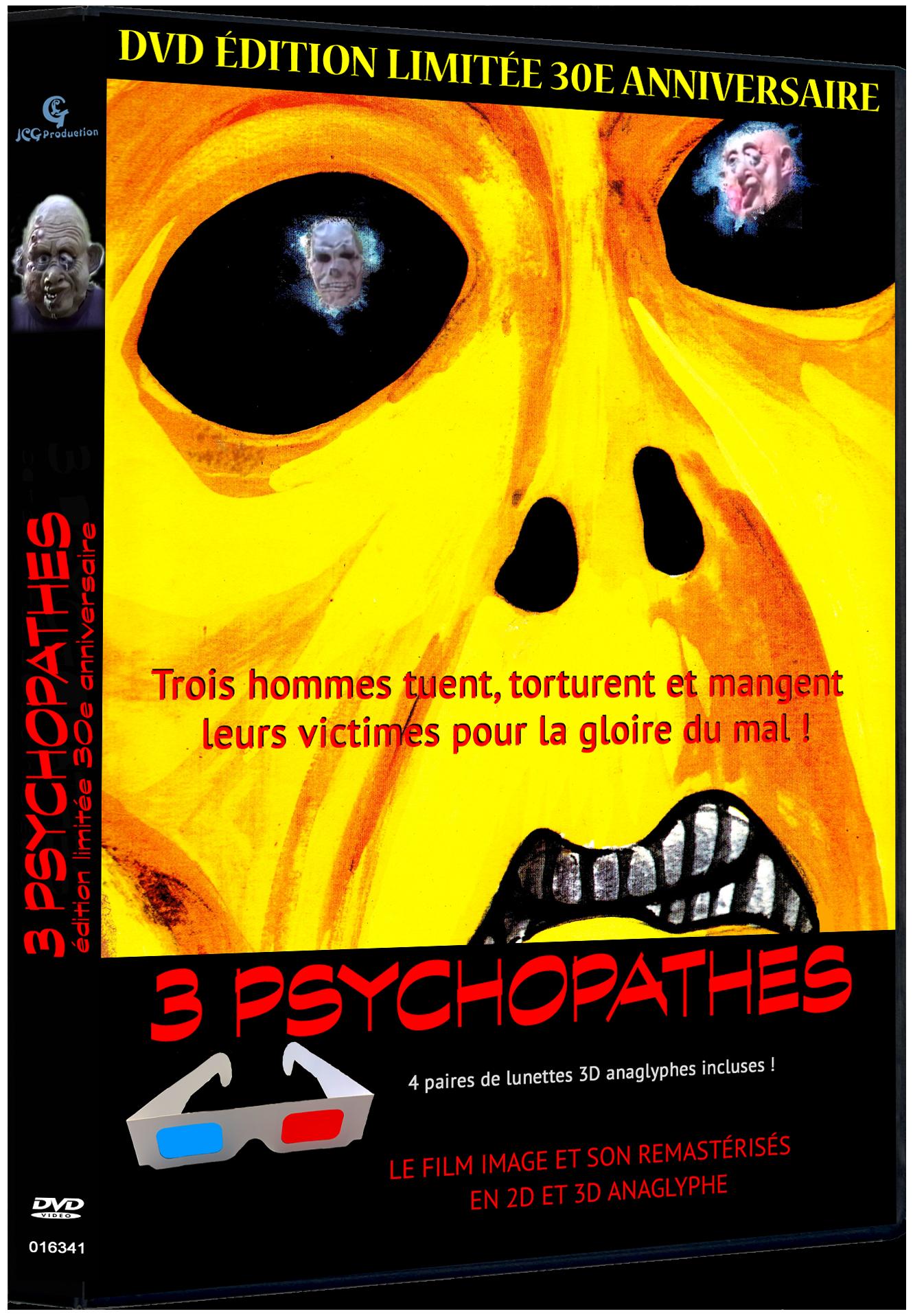 3 Psychopathes trentenaires